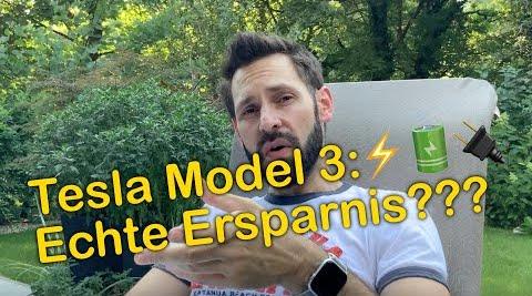 Kolumne: Es muss ein Tesla sein… Teil 6 – Wieviel spare ich mit dem Tesla Model 3 tatsächlich?